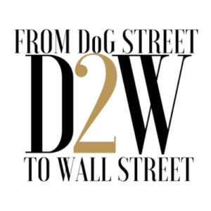 From Dog Street to Wall Street